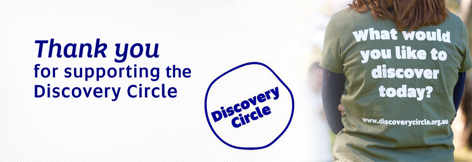 Thank you for supporting the Discovery Circle